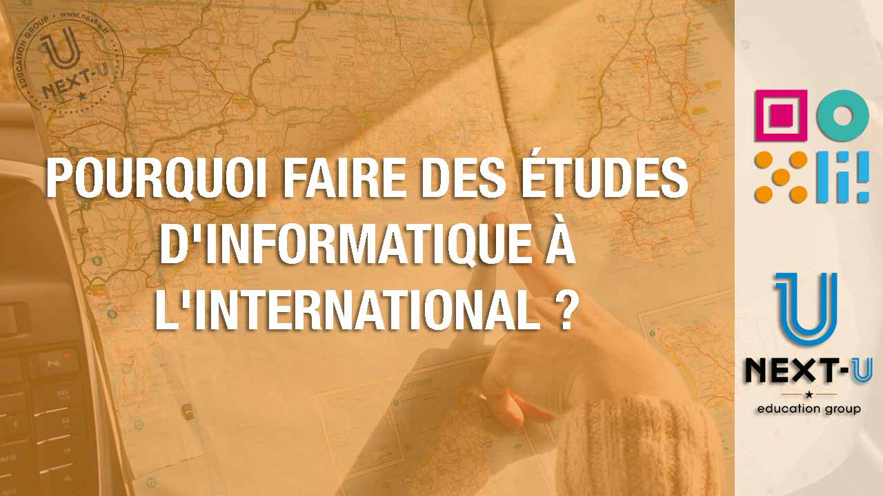 Pourquoi faire des études d'informatique à l'international ?